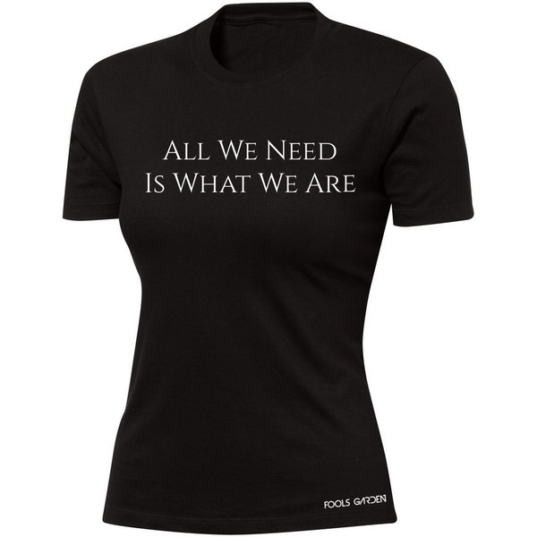 "T-Shirt ""All We Need"""